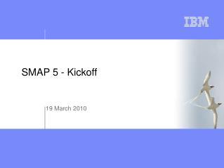 SMAP 5 - Kickoff