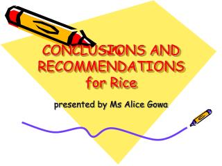 CONCLUSIONS AND RECOMMENDATIONS for Rice
