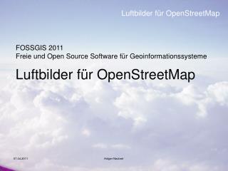 Luftbilder für OpenStreetMap