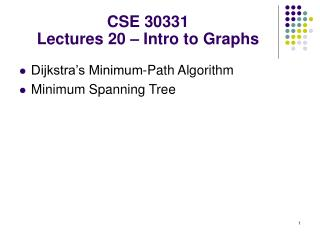 CSE 30331 Lectures 20 – Intro to Graphs