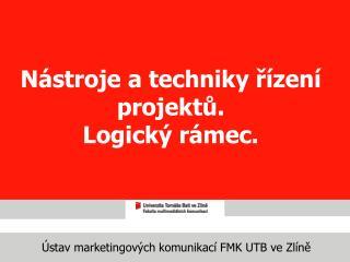 Ústav marketingových komunikací FMK UTB ve Zlíně