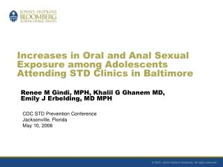Increases in Oral and Anal Sexual Exposure among Adolescents Attending STD Clinics in Baltimore