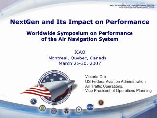 NextGen and Its Impact on Performance Worldwide Symposium on Performance