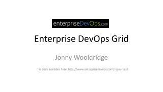 Enterprise  DevOps  Grid