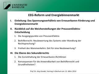 EEG-Reform und Energiebinnenmarkt