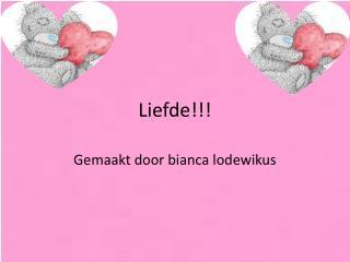 Liefde!!!