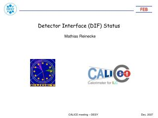 Detector Interface (DIF) Status