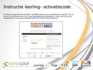 Instructie leerling- activatiecode