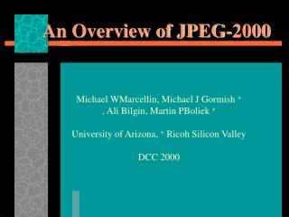 An Overview of JPEG-2000