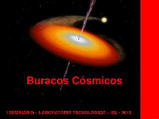 I SEMINÁRIO – LABORATÓRIO TECNOLÓGICO – IGL - 2012