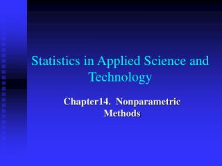 Statistics in Applied Science and Technology
