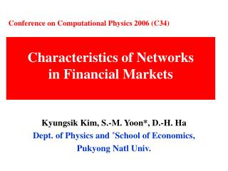 Characteristics of Networks  in Financial Markets