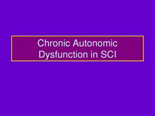 Chronic Autonomic Dysfunction in SCI