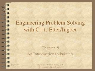 Engineering Problem Solving with C++, Etter/Ingber