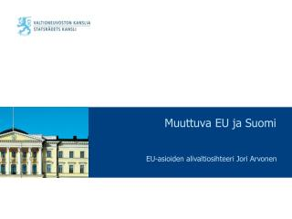 Muuttuva EU ja Suomi