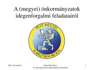 A (megyei) önkormányzatok idegenforgalmi feladatairól