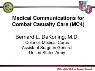 Medical Communications for Combat Casualty Care (MC4)