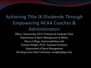 Achieving Title IX Dividends Through Empowering NCAA Coaches  Administrators