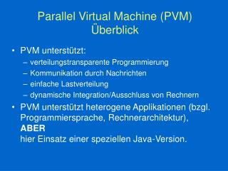 Parallel Virtual Machine (PVM) Überblick