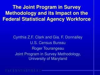 The Joint Program in Survey Methodology and its Impact on the Federal Statistical Agency Workforce