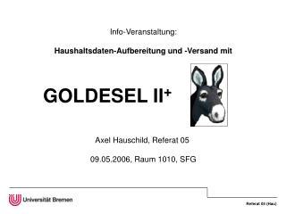 Info-Veranstaltung: Haushaltsdaten-Aufbereitung und -Versand mit GOLDESEL II +