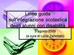 Linee guida sull integrazione scolastica degli alunni con disabilit