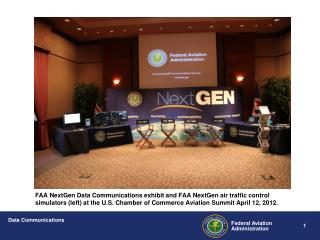 show FAA NextGen Data Comm demo US Chamber Comm Aviatn Summit April 2012