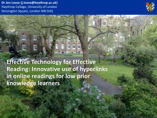 Dr Jon Loose {j.loose@heythrop.ac.uk} Heythrop  College, University of London