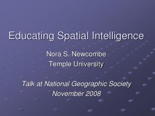 Educating Spatial Intelligence