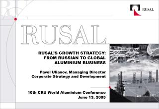 10th CRU World Aluminium Conference June  13,  2005