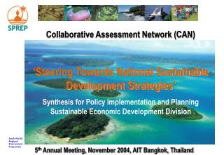 Collaborative Assessment Network (CAN) 'Steering Towards National Sustainable