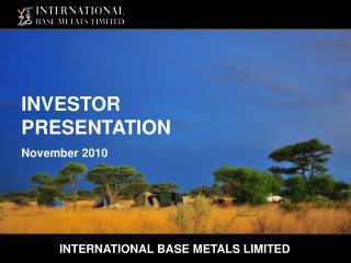 INTERNATIONAL BASE METALS LIMITED