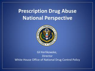 Prescription Drug Abuse National Perspective