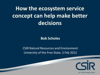How the ecosystem service concept can help make better decisions