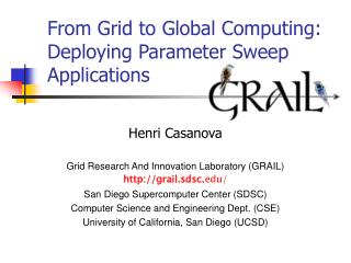 From Grid to Global Computing: Deploying Parameter Sweep Applications