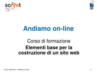 Andiamo on-line