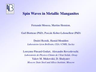 Spin Waves in Metallic Manganites