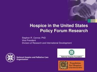 Hospice in the United States Policy Forum Research