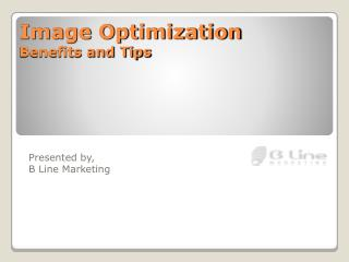Image Optimization Benefits and Tips