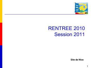 RENTREE 2010 Session 2011