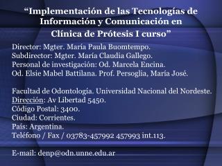 """""""Implementación de las Tecnologías de Información y Comunicación en  Clínica de Prótesis I curso"""""""