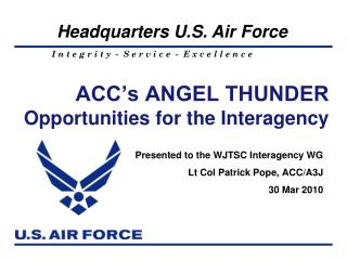 ACC's ANGEL THUNDER Opportunities for the Interagency