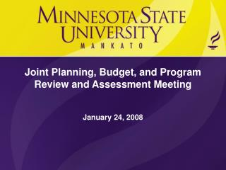 Joint Planning, Budget, and Program Review and Assessment Meeting