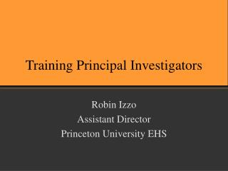 Training Principal Investigators