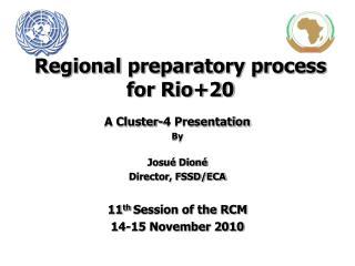Regional preparatory process for Rio+20