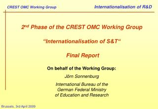 "2 nd  Phase of the CREST OMC Working Group ""Internationalisation of S&T"" Final Report"
