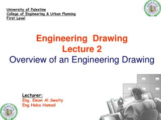 Engineering  Drawing Lecture 2 Overview of an Engineering Drawing
