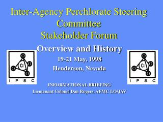 Inter-Agency Perchlorate Steering Committee Stakeholder Forum