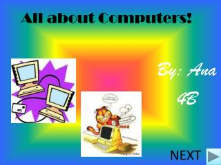 All about Computers!