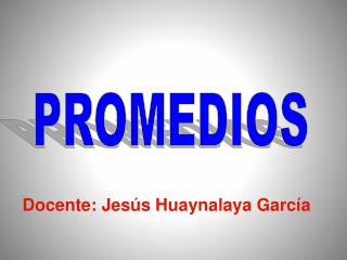 PROMEDIOS